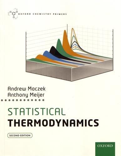 Statistical Thermodynamics (Oxford Chemistry Primers)