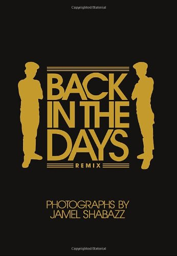 Read Online Back in the Days Remix: 10th Anniversary Edition PDF