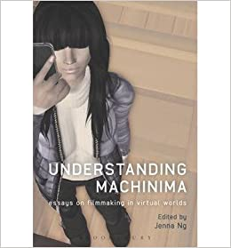 Book [(Understanding Machinima: Essays on Filmmaking in Virtual Worlds)] [Author: Jenna Ng] published on (September, 2013)