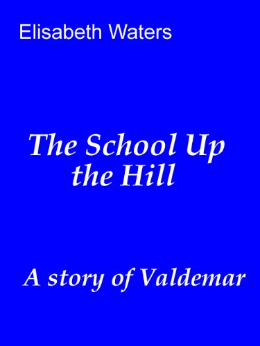 The School up the Hill (Valdemar)