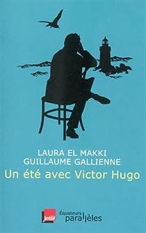 Un été avec Victor Hugo par El Makki