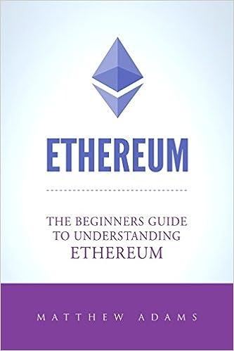 Amazon com: Ethereum: The Beginners Guide To Understanding Ethereum