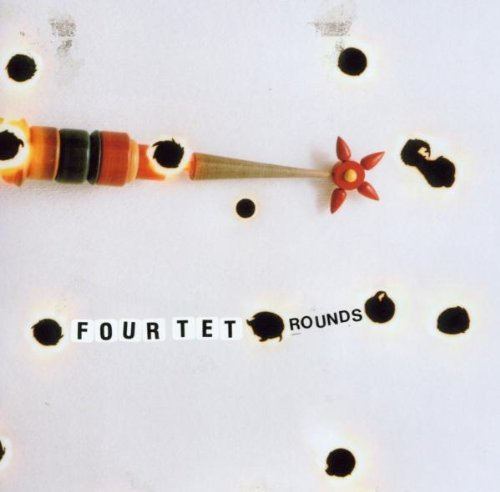 CD : Four Tet - Rounds (Reissue)