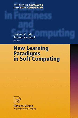 Download New Learning Paradigms in Soft Computing (Studies in Fuzziness and Soft Computing) PDF