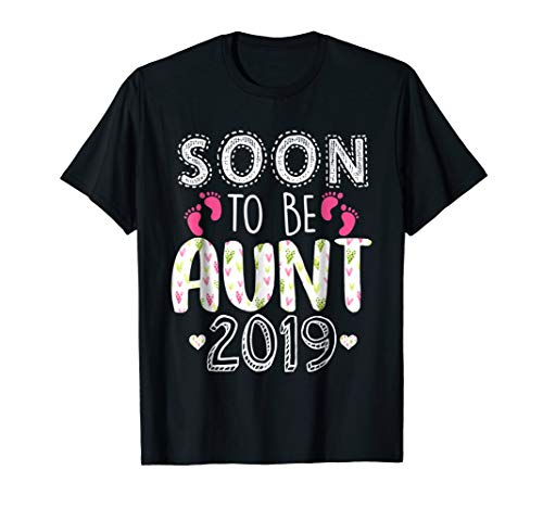 Born Maternity T-shirt - Soon To Be Aunt 2019 Shirt Pregnancy Announcement