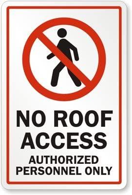 No techo acceso, Personal autorizado sólo (con gráfica ...