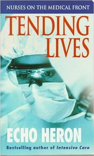 Tending Lives Nurses on the Medical Front (Paperback, 1999)
