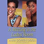 A Meeting in the Ladies' Room | Anita Diggs