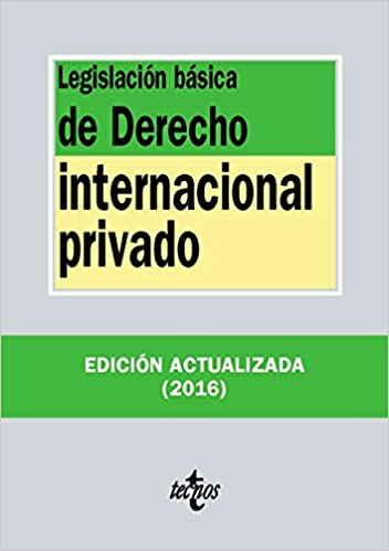 Legislación Básica De Derecho Internacional Privado Derecho