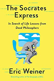 Book Cover: The Socrates Express: In Search of Life Lessons from Dead Philosophers
