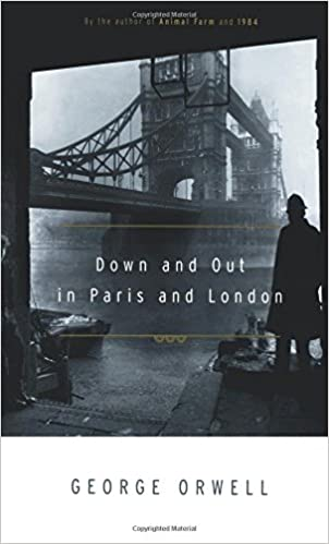 an analysis of the commentary down and out in paris and london by george orwell John sutherland describes the biographical and historical events that produced george orwell's down and out in paris and london, which combines memoir with a study of poverty in two european cities in the late 1920s.