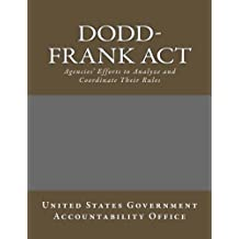 Dodd-Frank Act: Agencies' Efforts to Analyze and Coordinate Their Rules