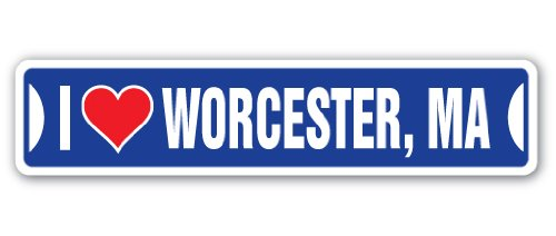 Sign City Worcester (I LOVE WORCESTER, MASSACHUSETTS Street Sign ma city state us wall road décor gift)