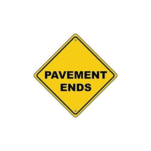 Pavement Ends Street Road Warning Traffic Metal Aluminum Sign 12x12 inch