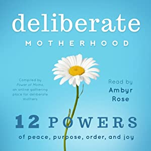 Deliberate Motherhood Audiobook