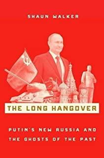 Book Cover: The Long Hangover: Putin's New Russia and the Ghosts of the Past