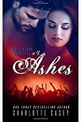 Ashes (Rusted and Reckless) Paperback