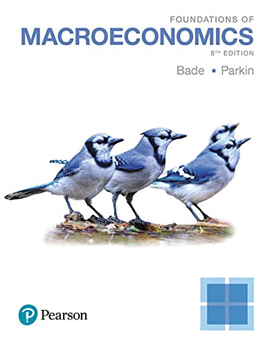 Foundations of Macroeconomics (8th Edition) by Pearson
