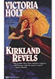 Kirkland Revels, Victoria Holt, 0449215105