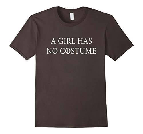 Pop Culture Halloween Costumes For Men (Mens A Girl Has No Costume Funny Sarcastic Halloween T Shirt Large Asphalt)