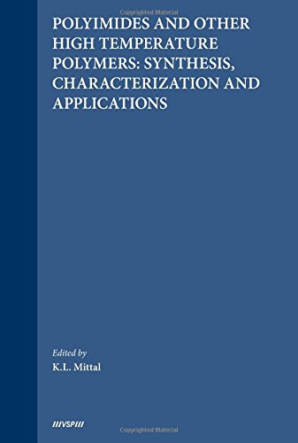 Polyimides and Other High Temperature Polymers: Synthesis, Characterization and Applications, Volume 3 ebook