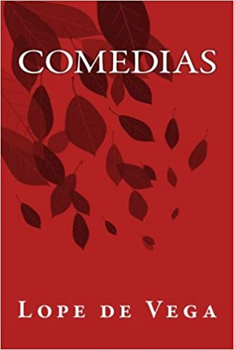 Amazon.com: Comedias (Spanish Edition) (9781535439176): Lope de Vega, Onlyart Books: Books