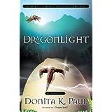 DragonLight (Dragon Keepers Chronicles, Book 5): A Novel (DragonKeeper Chronicles)