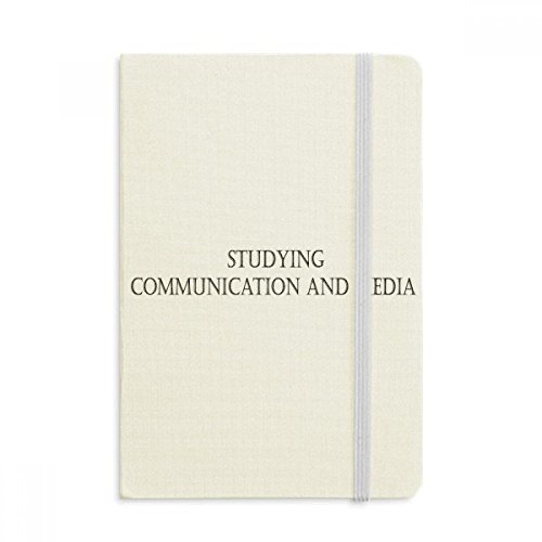 Quote Studying Communication and Media Notebook Fabric Hard Cover Classic Journal Diary A5