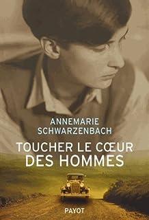 Toucher le coeur des hommes : reportages 1932-1941