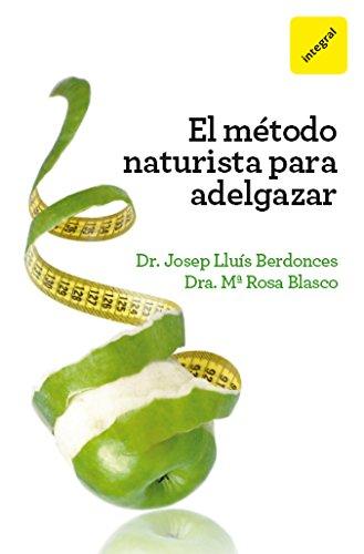 Método naturista para adelgazar (INTEGRAL)