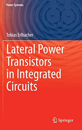 - Lateral Power Transistors in Integrated Circuits (Power Systems)