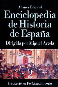Enciclopedia de Historia de España II . Instituciones políticas ...