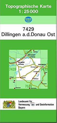 TK25 7429 Dillingen a.d.Donau Ost: Topographische Karte 1:25000 (TK25 Topographische Karte 1:25000 Bayern) Landkarte – Folded Map, 1. August 2006 Breitband und Vermessung 386038936X Deutschland Bayern / Landkarte