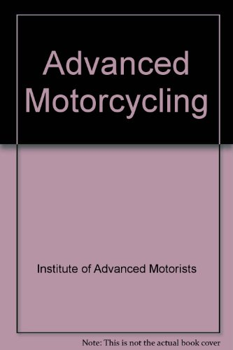 Advanced Motorcycling