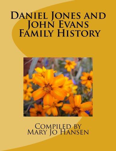 Daniel Jones and John Evans Histories