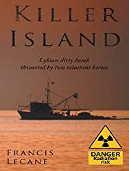 Killer Island: The chase to stop Ghaddafi making a dirty bomb.