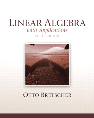 321796977 - Linear Algebra with Applications, 5th Edition