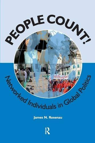 People Count!: Networked Individuals in Global Politics (International Studies Intensives)