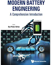 Modern Battery Engineering: A Comprehensive Introduction