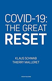 COVID-19: The Great Reset