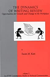The Dynamics of Writing Review: Opportunities for Growth and Change in the Workplace (Developments in Clinical Psychology)