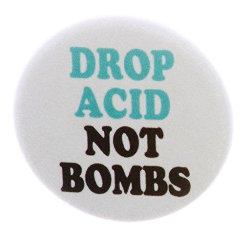A&T Designs Drop Acid Not Bombs 1.25