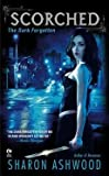 [(Scorched : The Dark Forgotten)] [By (author) Sharon Ashwood] published on (January, 2010) by  Unknown in stock, buy online here