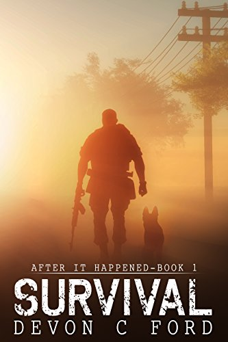 Survival: After It Happened Book 1 by [Ford, Devon C]