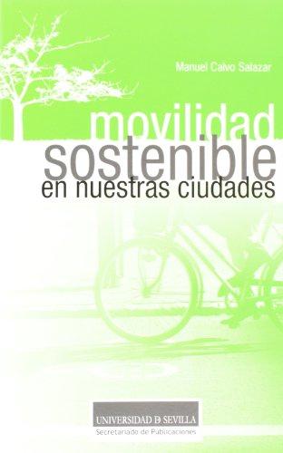 Descargar Libro Movilidad Sostenible En Nuestras Ciudades Manuel Calvo Salazar