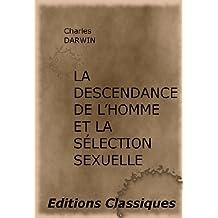 La descendance de l'homme et la sélection sexuelle (French Edition)