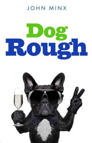 Dog Rough