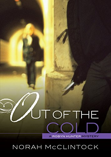 #4 Out of the Cold (Robyn Hunter Mysteries) by [McClintock, Norah]
