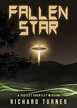 Fallen Star (Project Gauntlet Book 1) by [Turner, Richard]