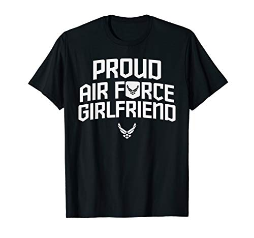 Proud Air Force Girlfriend Shirt Anniversary Gift For Her (Airman Fitted T-shirt)